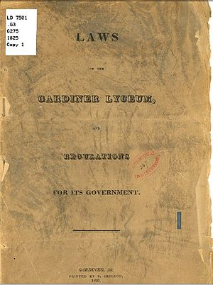Gardiner Lyceum - Laws of the Gardiner Lyceum and Regulations for its Government 1825