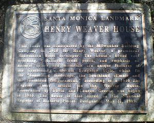 Henry Weaver House - Santa Monica historic landmark plaque