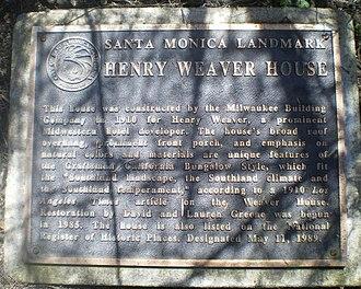Henry Weaver House - Santa Monica historic landmark plaque