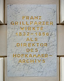Plaque commemorating Franz Grillparzer acting as director of the Hofkammerarchiv, Johannesgasse 6, 1st district of Vienna (Source: Wikimedia)