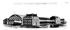 Milan Central railway station - The first Milano Centrale railway station from Giornale dell'Ingegnere e Architetto, January 1865, vol. 13, Annex