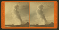 Old Faithful, from E. near view, by I. W. Marshall 2.png