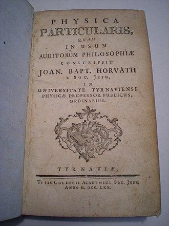 Johann Baptiste Horvath - Physica Particularis (1770).