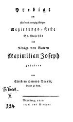 Predigt am fünf und zwanzig jährigen Regierungs-Feste Sr. Majestät des Königs von Baiern Maximilian Joseph