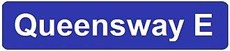 The Queensway - Image: Queensway East street sign