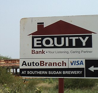 Banking in South Sudan - Road sign of the Equity Bank in Juba in 2011