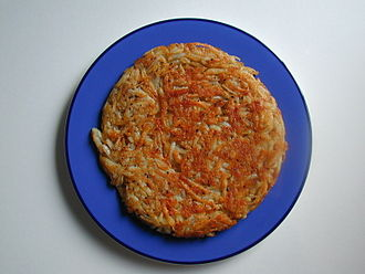 Rösti - The rösti is often given a round shape by the frying pan