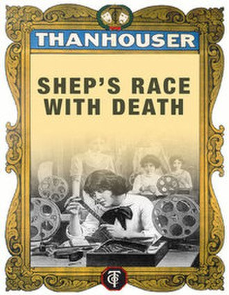 Shep's Race with Death - Image: Shep's Race With Death