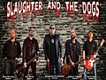 Slaughter and the Dogs© 2020.jpg