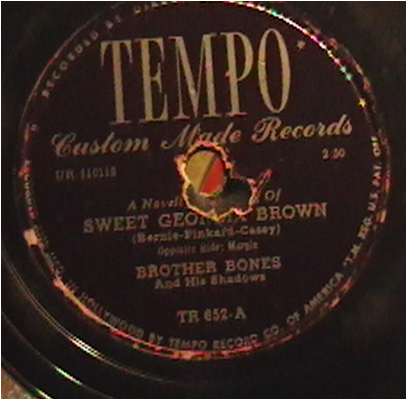 Sweet Georgia Brown Tempo Lable Recorded by Brother Bones and His Shadows