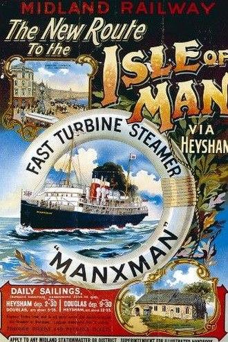 TSS Manxman (1904) - Midland Railway publicity poster; advertising passage to the Isle of Man via Heysham aboard the Manxman.