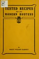 Tested recipes for the modern hostess; a compilation of choice recipes selected from various sources (IA testedrecipesfor00barn).pdf