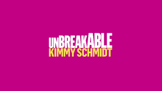 <i>Unbreakable Kimmy Schmidt</i> American comedy web television series