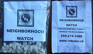 "United Klans of America - On June 29, 2013, leaflets were left overnight in the driveways of several homes in Burien, Washington, 10 miles south of Seattle. They bore the message, ""The United Klans of America (UKA) Neighborhood Watch. You can sleep well tonight knowing the UKA is awake."""