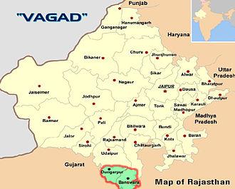 Vagad - Vagad region consists of Dungarpur and Banswara districts.