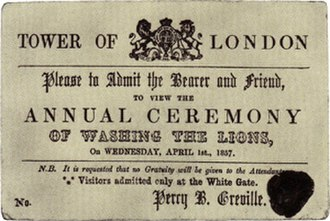 "April Fools' Day - An 1857 ticket to ""Washing the Lions"" at the Tower of London in London. No such event ever took place."