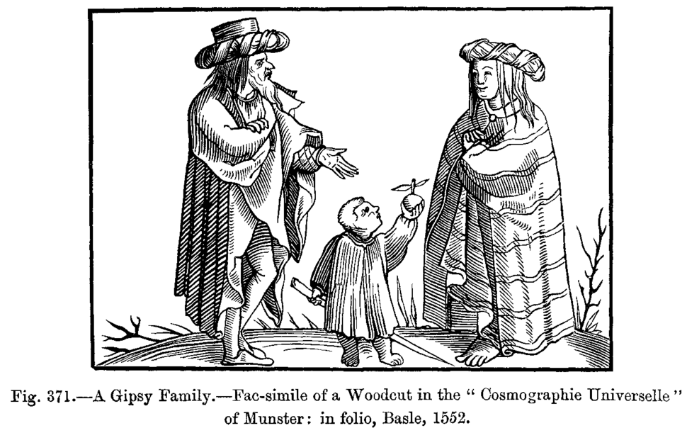 A Gipsy Family Fac simile of a Woodcut in the Cosmographie Universelle of Munster in folio Basle 1552