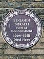 BENJAMIN DISRAELI Earl of Beaconsfield Statesman 1804-1881 Died Here.jpg