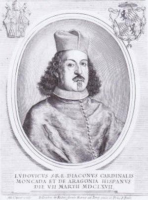 Luis Guillermo de Moncada, 7th Duke of Montalto - Cardenal Luis de Moncada y Aragón