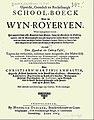 Christian Martin Anhaltin - Oprecht, grondich en rechtsinnigh Schoolboeck van de Wijn-Royerijen, 1663, titelpagina.jpg