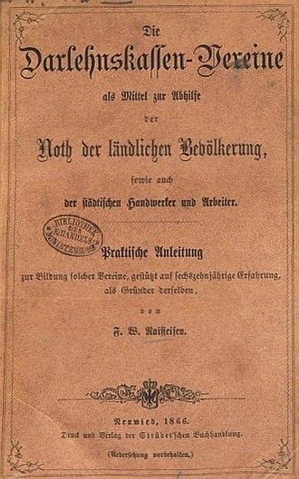Friedrich Wilhelm Raiffeisen - Image: Cover of Raiffeisen Ratgeber Die Darlehnskassen Vereine 1866 by Friedrich Wilhelm Raiffeisen