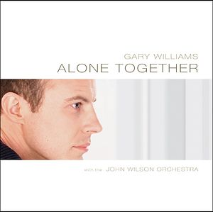 Gary Williams (singer) - Image: Gary Williams Alone Together