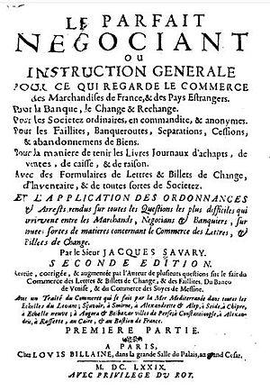 Jacques Savary - Jacques Savary, Le Parfait Négociant, 1679.