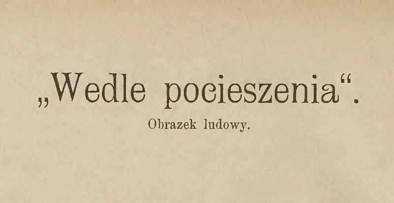 File:Klemens Junosza - Wedle pocieszenia.djvu