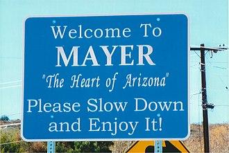 """Mayer, Arizona - """"Welcome to Mayer, Arizona"""""""