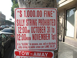 Silly String - Sign in Los Angeles prohibiting the use of Silly String on Halloween night, punishable by a $1000 fine