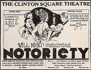<i>Notoriety</i> (1922 film) 1922 silent film