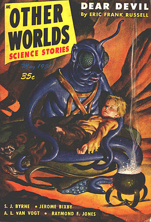 "Eric Frank Russell - Russell's novelette ""Dear Devil"" was the cover story in the May 1950 issue  of Other Worlds Science Stories"
