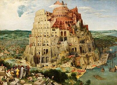 https://upload.wikimedia.org/wikipedia/commons/thumb/f/fc/Pieter_Bruegel_the_Elder_-_The_Tower_of_Babel_(Vienna)_-_Google_Art_Project_-_edited.jpg/400px-Pieter_Bruegel_the_Elder_-_The_Tower_of_Babel_(Vienna)_-_Google_Art_Project_-_edited.jpg