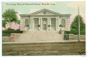 Rockville, Connecticut - Image: Postcard George Maxwell Mem Library Rockville CT