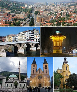 Top: Downtown Sarajevo; Middle: Latin Bridge (left), Sebilj (right); Bottom: Emperor's Mosque (left), Cathedral of Jesus' Heart (center), Serb Orthodox Cathedral (right)