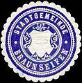 Siegelmarke Stadtgemeinde Braunseifen W0317687.jpg