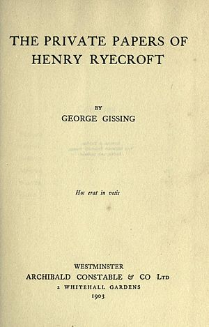 The Private Papers of Henry Ryecroft - Title page of the first edition of The Private Papers of Henry Ryecroft.