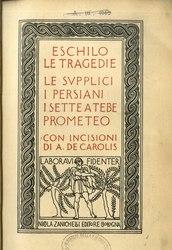 Eschilo: I poeti greci tradotti da Ettore Romagnoli.