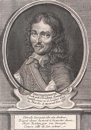François Tristan l'Hermite - Tristan l'Hermite