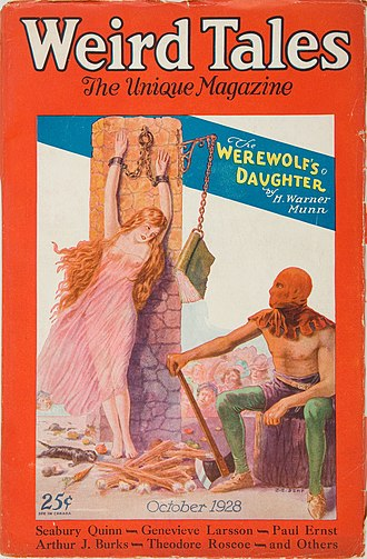"H. Warner Munn - Munn's ""The Werewolf's Daughter"" was the cover story in the October 1928 Weird Tales"