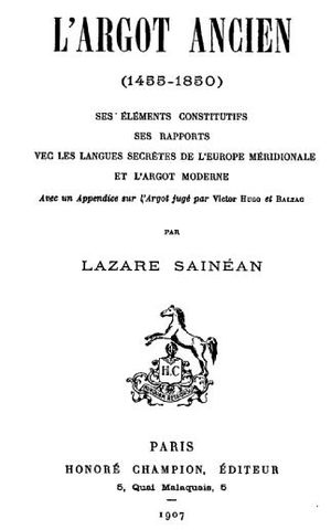 Lazăr Șăineanu - Title page of L'Argot ancien in its 1907 edition