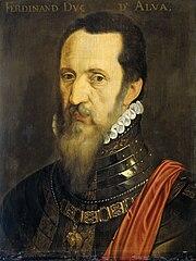 Ferdinand Alvarez de Toledo (1507-82), hertog van Alva