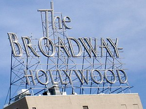 Broadway Hollywood Building - The metal neon sign atop the building