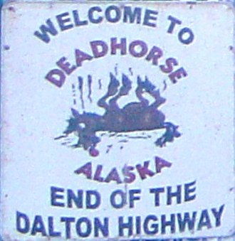 Deadhorse, Alaska - Image: Deadhorse Sign