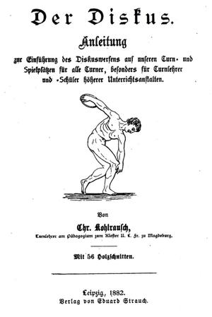 "Christian Georg Kohlrausch - ""Der Diskus. Anleitung"" von Christian Georg Kohlrausch, 1882 - ""The Discus. Instructions"" by C.G. Kohlrausch"