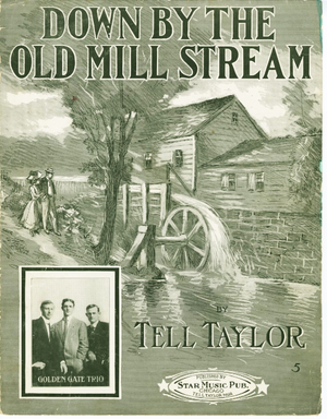 Down by the Old Mill Stream - Cover of sheet music, 1910.