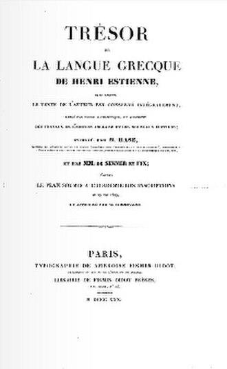 Henri Estienne - Trésor de la langue grecque (reedited in 1830)