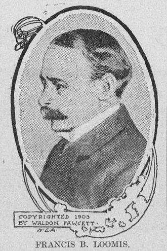 Francis B. Loomis - Image: Francis B Loomis (1903)