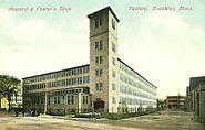 Howard & Foster's Shoe Factory, Brockton, MA