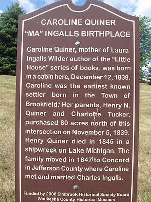 Brookfield, Wisconsin - Historical marker noting birthplace of Caroline Ingalls, mother of author Laura Ingalls Wilder